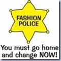 fashion police badge and warning