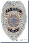 Fashion police badge2