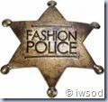 Fashion police badge