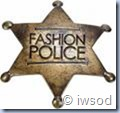 Fashion police badge