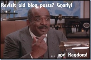 old blog posts... gnarly and random
