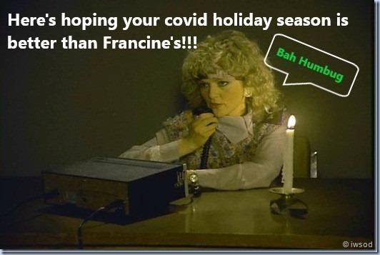 Francine's christmas quarantine...
